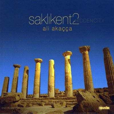 (Instrumental / Anatolian jazz / New Age) Ali Akaçça (Ali Akacca) - Saklıkent 2 (Hiddencity) - 2007, MP3, 128 kbps