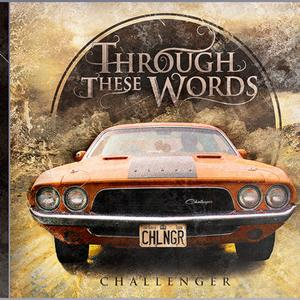 Through These Words - Challenger [EP] (2011)